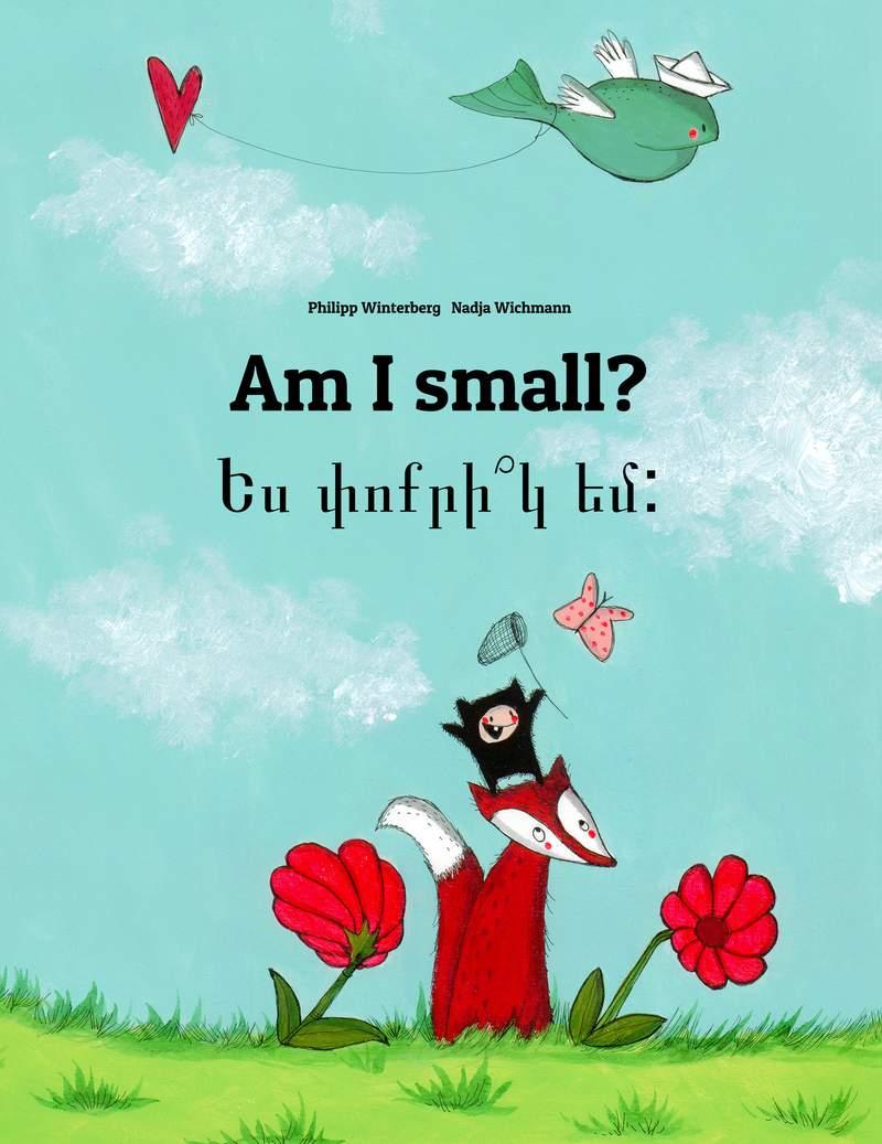 Ես փոքրի՞կ եմ: